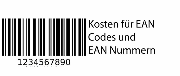 Was kosten eigentlich EAN Codes und EAN Nummern?